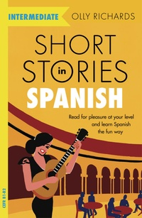 Short Stories in Spanish for Intermediate Learners