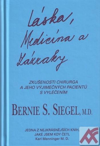 Láska, medicína a zázraky