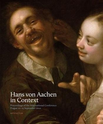 Hans von Aachen in Context
