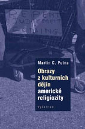 Obrazy z kulturních dějin americké religiozity