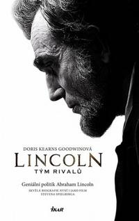 Lincoln. Tým rivalů