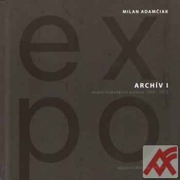 Archív I (EXPO) - Milan Adamčiak