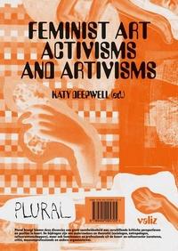 Feminist Art Activisms and Artivisms