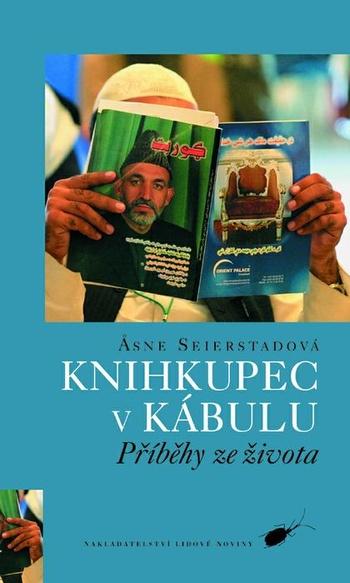 Knihkupec v Kábulu. Příběhy ze života