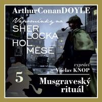 Vzpomínky na Sherlocka Holmese 5 - Musgraveský rituál