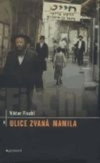 Ulice zvaná Mamila