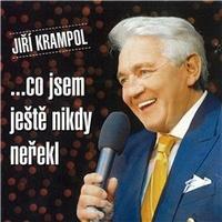 Jiří Krampol - ...co jsem ještě nikdy neřekl