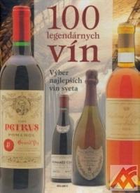 100 legendárnych vín. Výber najlepších vín sveta