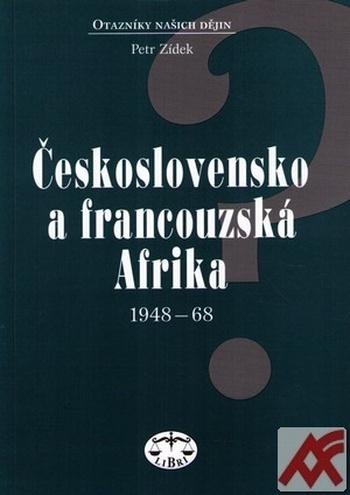 Československo a francouzská Afrika 1948-68