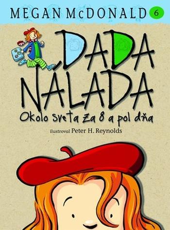 Dada Nálada. Okolo sveta za 8 a pol dňa (6. diel)