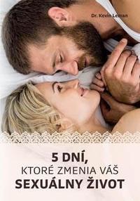 Päť dní, ktoré zmenia váš sexuálny život