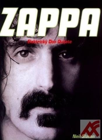 Zappa - Elektrický Don Quijote