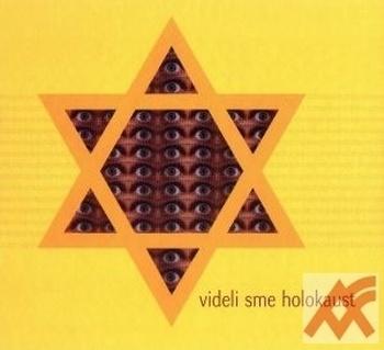 Videli sme holokaust