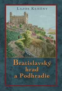 Bratislavský Hrad aPodhradie