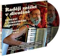 Raději zešílet v divočině - CD MP3 (audiokniha)