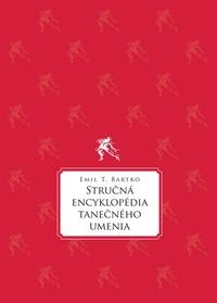 Stručná encyklopédia tanečného umenia