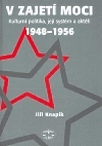 V zajetí moci - 1948-1956