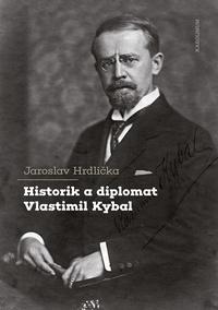 Historik a diplomat Vlastimil Kybal