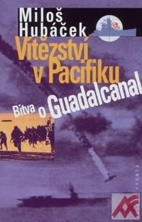 Vítězství v Pacifiku - Bitva o Guadalcanal