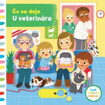 Čo sa deje - U veterinára