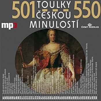 Toulky českou minulostí 501 - 550