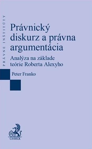 Právnický diskurz a právna argumentácia