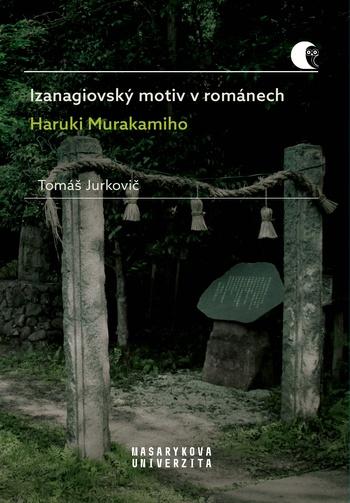Izanagiovský motiv v románech Haruki Murakamiho