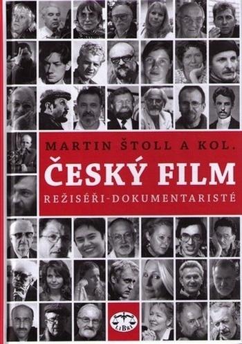 Český film. Režiséři - dokumentaristé