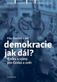 Demokracie - jak dál?
