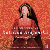 Kateřina Aragonská: Pravá královna