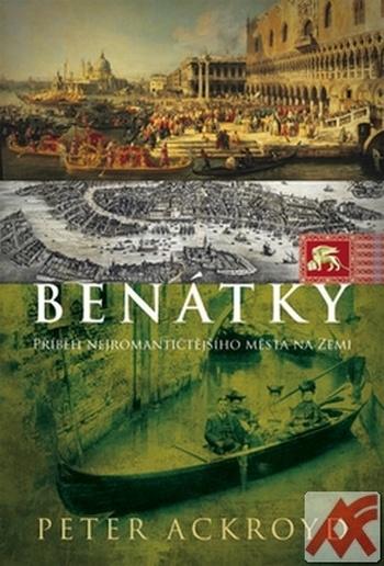Benátky. Příběh nejromantičtějšího města na zemi