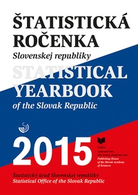Štatistická ročenka SR 2015 / Statistical Yearbook of the Slovak Republic 2015