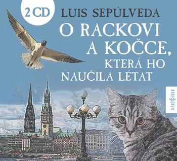 O rackovi a kočce, která ho naučila létat - 2CD (audiokniha)