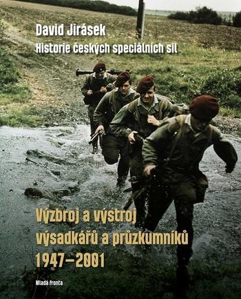 Výzbroj a výstroj výsadkářů a průzkumníků 1947-2001