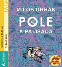 Pole a palisáda - MP3 (audiokniha)