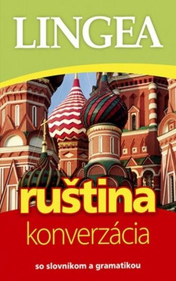 Ruština - konverzácia. So slovníkom a gramatikou