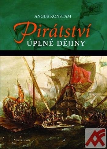 Pirátství. Úplné dějiny