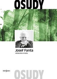 Josef Fanta - ekolog lesa a krajiny