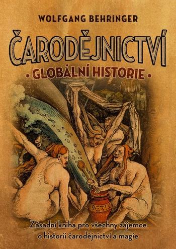 Čarodějnictví. Globální historie