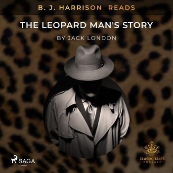B. J. Harrison Reads The Leopard Man's Story (EN)