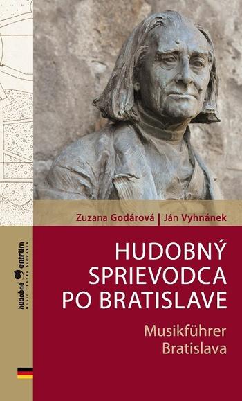 Hudobný sprievodca po Bratislave / Musikführer Bratislava