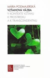 Vzťahová väzba v kontexte vzťahu k prostrediu a k transcendentnu