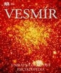 Vesmír - Unikátna obrazová encyklopédia
