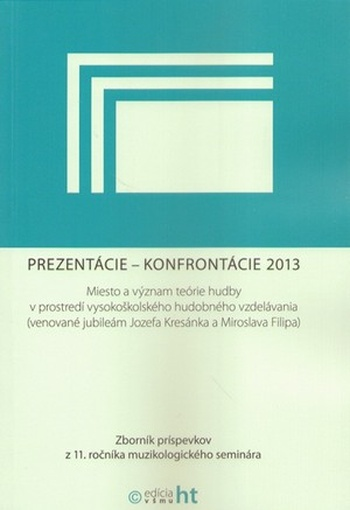 Prezentácie - Konfrontácie 2013