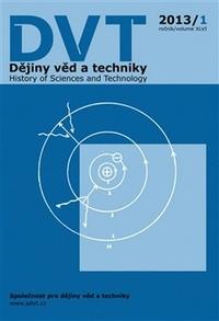 Dějiny věd a techniky 1/2013