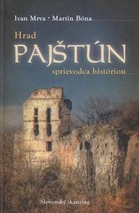 Hrad Pajštún. Sprievodca históriou