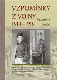 Vzpomínky z vojny 1914 - 1919
