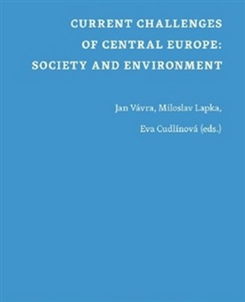 Current Challenges of Central Europe. Society and Environment