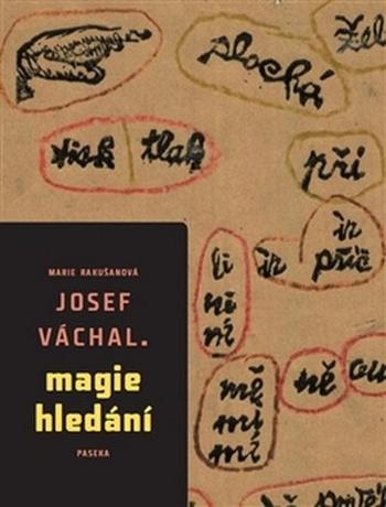 Josef Váchal. Magie hledání
