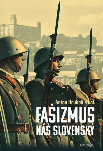 Fašizmus náš slovenský